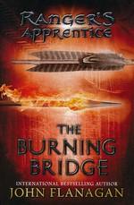 Ranger's Apprentice (TPB) nr. 2: Burning Bridge, The (Flanagan, John)