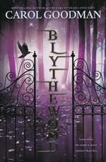 Blythewood (TPB) nr. 1: Blythewodd (Goodman, Carol)