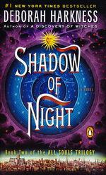 All Souls Trilogy nr. 2: Shadow of Night (Harkness, Deborah)