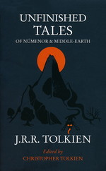 Unfinished Tales of Númenor & Middle-Earth (Tolkien, J.R.R.)