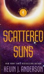 Saga of Seven Suns nr. 4: Scattered Suns  - TILBUD (så længe lager haves, der tages forbehold for udsolgte varer) (Anderson, Kevin J.)