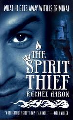 Legend of Eli Monpress nr. 1: Spirit Thief, The (Aaron, Rachel)
