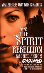 Legend of Eli Monpress nr. 2: Spirit Rebellion, The (Aaron, Rachel)