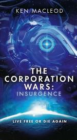 Second Law nr. 2: Corporation Wars, The: Insurgence (Macleod, Ken)