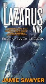 Lazarus War, The nr. 2: Legion - TILBUD (så længe lager haves, der tages forbehold for udsolgte varer) (Sawyer, Jamie)