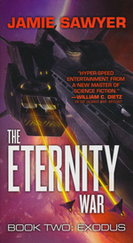 Eternity War, The nr. 2: Exodus (Sawyer, Jamie)