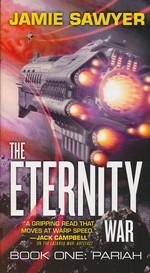 Eternity War, The nr. 1: Pariah (Sawyer, Jamie)