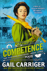 Custard Protocol, The (TPB) nr. 3: Competence (Carriger, Gail)