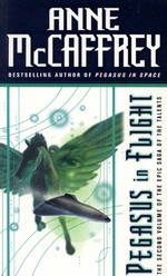 Talent, The nr. 2: Pegasus in Flight (McCaffrey, Anne)