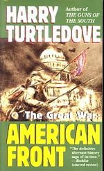 Great War nr. 1: American Front (Turtledove, Harry)
