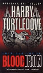 American Empire nr. 1: Blood & Iron (Turtledove, Harry)