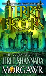 Voyage of the Jerle Shannara, The nr. 3: Morgawr (Brooks, Terry)