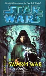 Dark Nest nr. 3: Swarm War, The (af Troy Denning) (Star Wars)