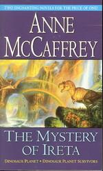 Dinosaur PlanetMystery of Ireta, The (Dinosaur Planet & Dinosaur Planet Survivors i 1 bind) (McCaffrey, Anne)