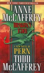 Dragonriders of Pern nr. 14: Dragon's Fire (m. Todd McCaffrey) (McCaffrey, Anne)