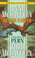 Dragonriders of Pern nr. 15: Dragon Harper (m. Todd McCaffrey) (McCaffrey, Anne)