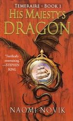 Temeraire nr. 1: His Majesty's Dragon (Novik, Naomi)