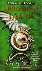 Temeraire nr. 2: Throne of Jade (Novik, Naomi)