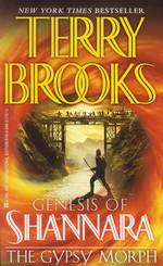 Genesis of Shannara nr. 3: Gypsy Morph, The (Brooks, Terry)