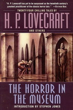 Horror in the Museum, The (TPB) (Lovecraft, H.P & Andre.)