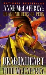 Dragonriders of Pern nr. 16: Dragonheart (m. Todd McCaffrey) (McCaffrey, Anne)