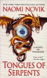 Temeraire nr. 6: Tongues of Serpents (Novik, Naomi)