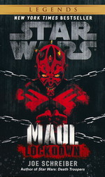 Darth Plagueis nr. 2: Maul: Lockdown (af Joe Schreiber) (Star Wars)
