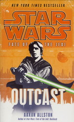 Fate of the Jedi  nr. 1: Outcast (af Aaron Alston) (Star Wars)