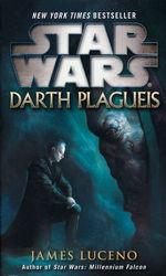 Darth Plagueis nr. 1: Darth Plagueis (af James Luceno) (Star Wars)