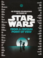 From a Certain Point of View (TPB)From a Certain Point of View: 40 Stories Celebrating 40 Years od Star Wars (Star Wars)
