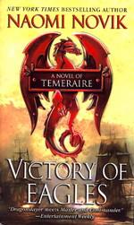 Temeraire nr. 5: Victory of Eagles (Novik, Naomi)
