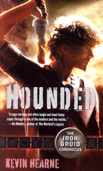Iron Druid Chronicles, The nr. 1: Hounded (Hearne, Kevin)