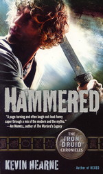 Iron Druid Chronicles, The nr. 3: Hammered (Hearne, Kevin)