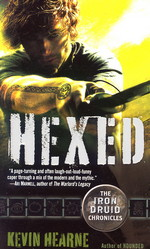 Iron Druid Chronicles, The nr. 2: Hexed (Hearne, Kevin)
