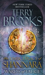 Dark Legacy of Shannara nr. 1: Wards of Faerie (Brooks, Terry)