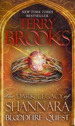 Dark Legacy of Shannara nr. 2: Bloodfire Quest (Brooks, Terry)