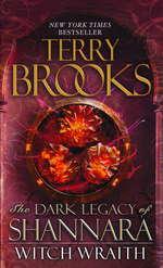 Dark Legacy of Shannara nr. 3: Witch Wraith (Brooks, Terry)