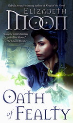 Paladin's Legacy nr. 1: Oath of Fealty (Moon, Elizabeth)