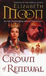 Paladin's Legacy nr. 5: Crown of Renewal (Moon, Elizabeth)