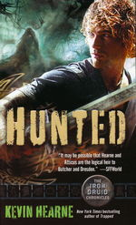 Iron Druid Chronicles, The nr. 6: Hunted (Hearne, Kevin)