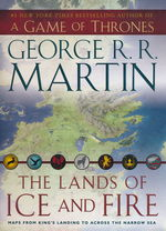 Song of Ice and Fire, A (HC)Lands of Ice and Fire (Martin, George R.R.)