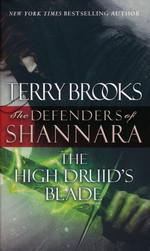 Defenders of Shannara nr. 1: High Druid's Blade, The (Brooks, Terry)