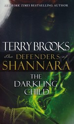 Defenders of Shannara nr. 2: Darkling Child, The (Brooks, Terry)