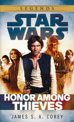 Empire and Rebellion nr. 2: Honor Among Thieves (af James S. A. Corey) (Star Wars)