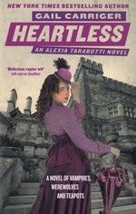 Parasol Protectorate (TPB) nr. 4: Heartless (Carriger, Gail)