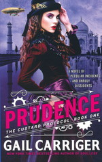 Custard Protocol, The (TPB) nr. 1: Prudence (Carriger, Gail)