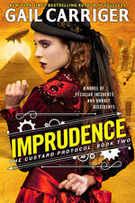 Custard Protocol, The (TPB) nr. 2: Imprudence (Carriger, Gail)