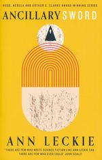 Imperial Radch (TPB) nr. 2: Ancillary Sword (Leckie, Ann)