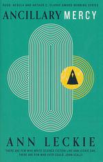 Imperial Radch (TPB) nr. 3: Ancillary Mercy (Leckie, Ann)