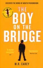Hungry Plague, The (TPB) nr. 2: Boy on the Bridge, The (Skriver som M. R. Carey) (Carey, Mike)